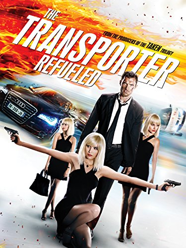 (The Transporter Refueled)
