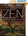 Zen of Postproduction: Stress-Free Ph...