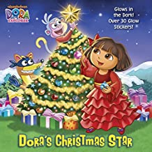 Dora's Christmas Star (Dora the Explorer)