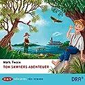 Tom Sawyers Abenteuer Hörspiel von Mark Twain Gesprochen von: Martin Seifert, Ursula Werner