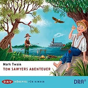 Tom Sawyers Abenteuer Hörspiel