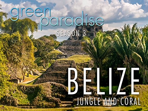 Belize - Jungle and Coral (The Largest Land Animal In The World)
