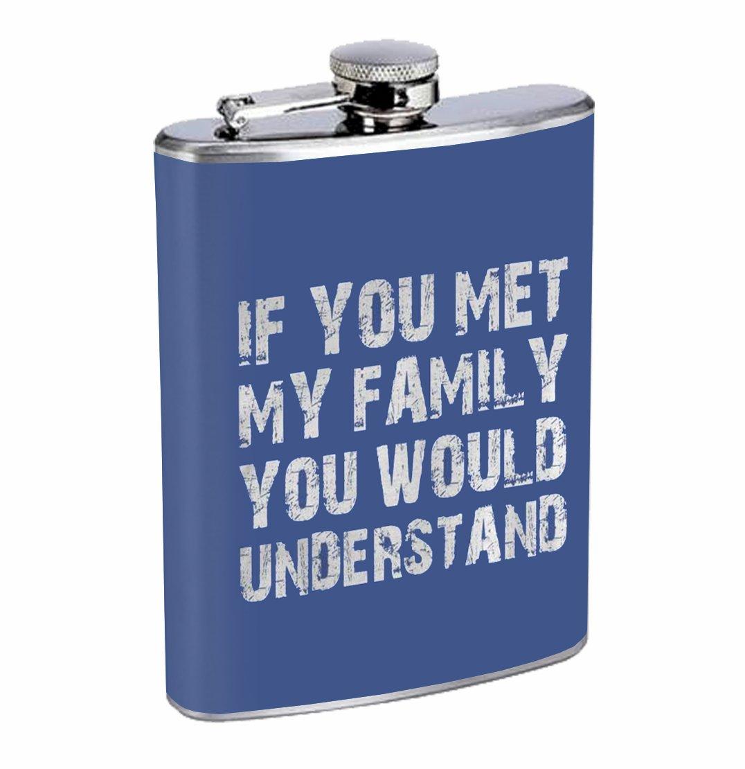 手数料安い If You Met My Whiskey Family You Would理解面白い関係8オンスステンレス鋼フラスコDrinking Met Whiskey If B075CYYVH8, TRICOT by yamasan fujiya:9679c9d7 --- a0267596.xsph.ru