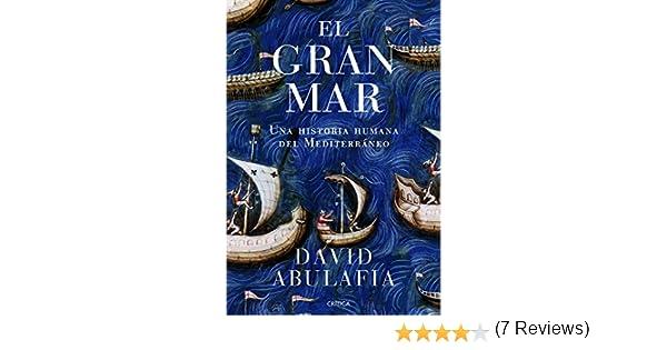 El gran mar: Una historia humana del Mediterráneo Serie ...