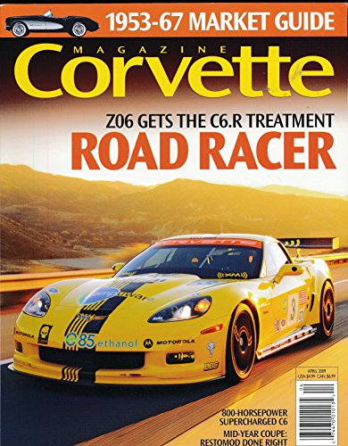 Corvette Magazine : 800 horsepower Supercharded C6; Rebuilding a Corvette Steering Box; The Eaton Twin Vortices Series Supercharger in a ZR1 LS9; The Marcos TSO-GT2