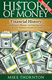 img - for History: History of Money: Financial History: From Barter to Bitcoin - An Overview of Our: Economic History, Monetary System, & Currency Crisis (Digital ... Federal Reserve, Currency Crisis Book 1) book / textbook / text book