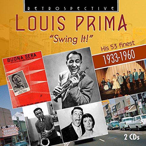 Price comparison product image Louis Prima: Swing It! - His 53 Finest 1933-1960