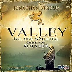 Valley: Tal der Wächter