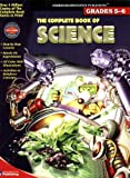 The Complete Book of Science, Grades 5-6, Vincent Douglas and School Specialty Publishing Staff, 0769639453