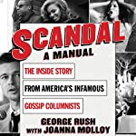 Scandal: A Manual | George Rush,Joanna Molloy