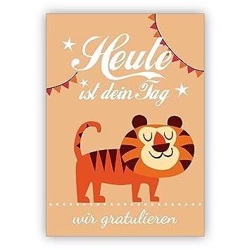 1 Super süße Glückwunschkarte/Geburtstagskarte mit Tiger nicht nur