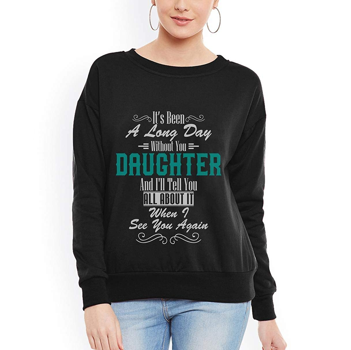 Its Been a Long Day Without You Daughter Family Matching Missing You Women Sweatshirt tee