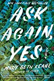Kindle Store : Ask Again, Yes: A Novel