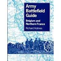Army Battlefield Guide: Belgium and Northern France