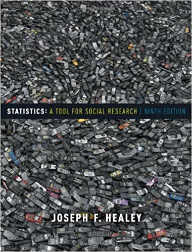 Statistics A Tool For Social Research Joseph F Healey