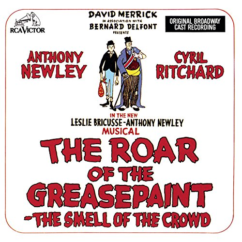 The Roar Of The Greasepaint - The Smell Of The Crowd (1965 Original Broadway Cast) -