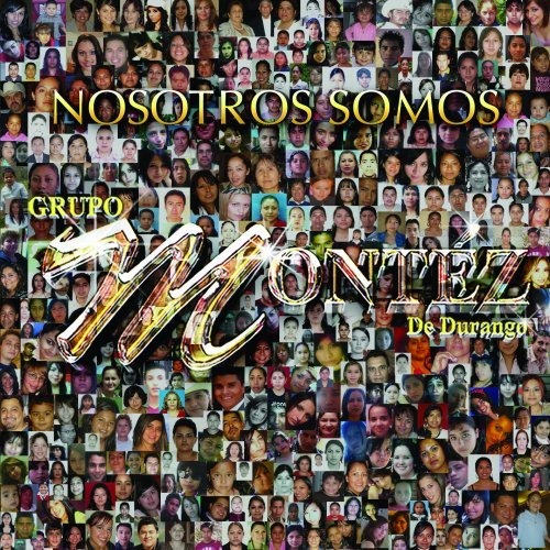Grupo Montez de Durango (Nosotros Somos Disa-414025)