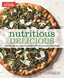 #3: Nutritious Delicious: Turbocharge Your Favorite Recipes with 50 Everyday Superfoods