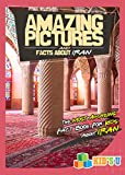 Amazing Pictures and Facts About Iran: The Most Amazing Fact Book for Kids About Iran