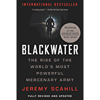 Blackwater: The Rise of the World's Most Powerful Mercenary Army (English Edition)
