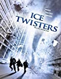 Ice Twisters by Mark Moses