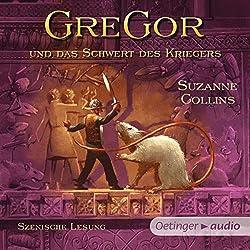 Gregor und das Schwert des Kriegers (Underland Chronicles 5)
