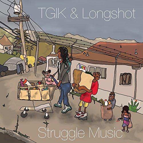 TGIK and Longshot - Struggle Music - CD - FLAC - 2016 - FATHEAD Download