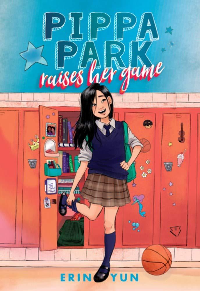 Pippa Park Raises Her Game: Yun, Erin: 9781944020262: Books - Amazon.ca