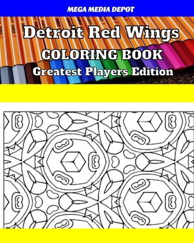 Detroit Red Wings Coloring Book Greatest Players Edition