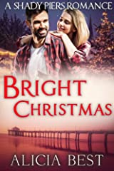 Bright Christmas (Shady Piers Romance) Kindle Edition