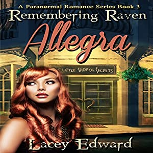 Paranormal Romance: Remembering Raven - Allegra Audiobook