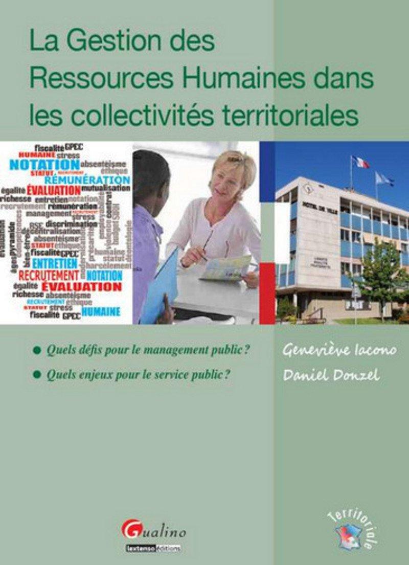 La Gestion des Ressources Humaines dans les collectivités territoriales :  Quels défis pour le management public ? Quels enjeux pour le service public  ?: