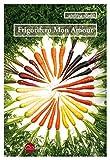 Frigorifero Mon Amour (Italian Edition)