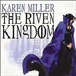 The Riven Kingdom: The Godspeaker Trilogy, Book 2 | Karen Miller