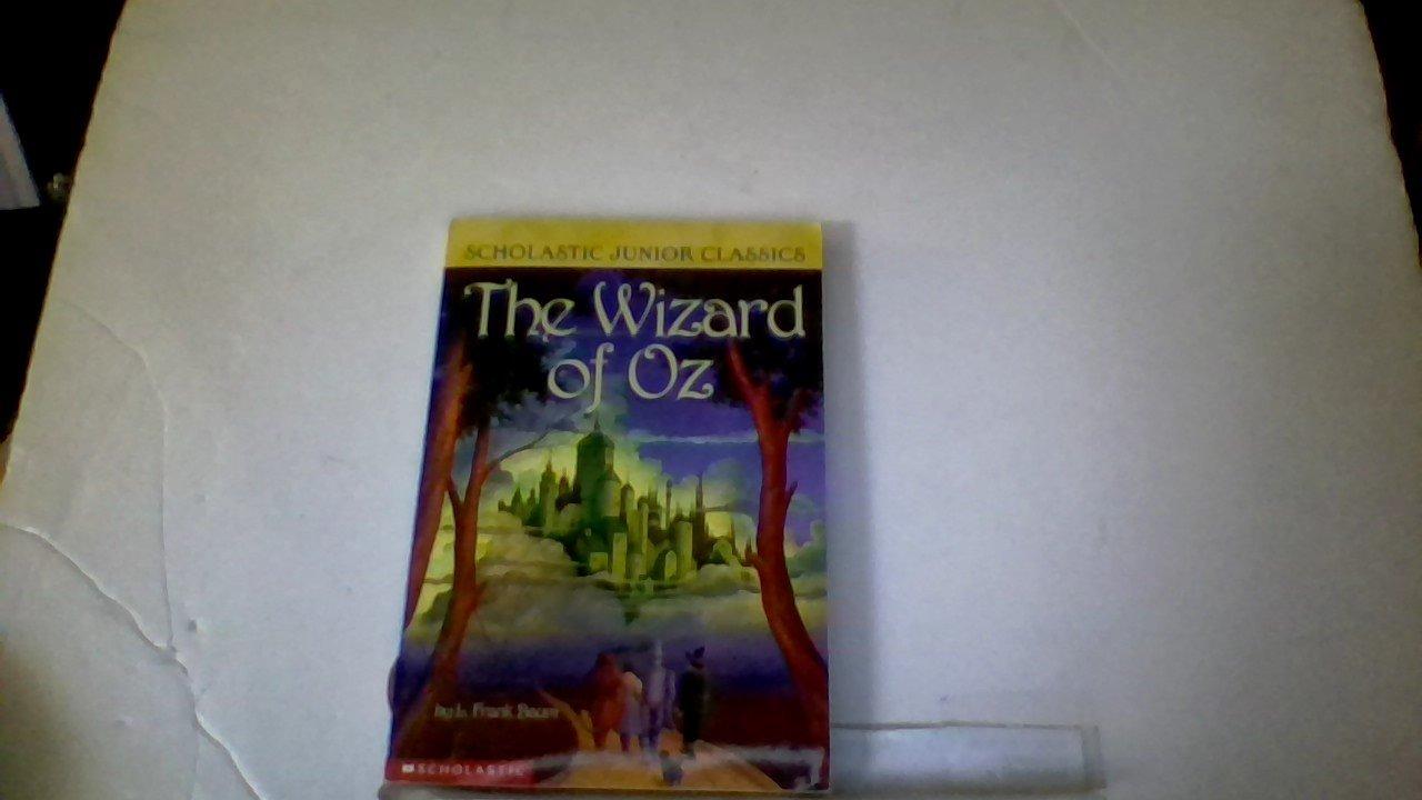 Wizard Of Oz (scholastic Junior Classics): L Frank Baum, Paul Granger:  9780439236416: Amazon: Books