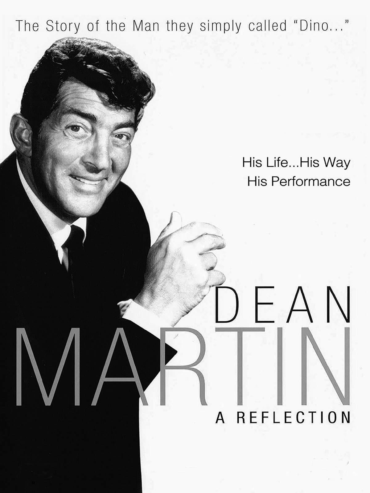 Dean Martin A Reflection