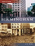 Front cover for the book Birmingham by J. D. Weeks