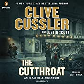 The Cutthroat: An Isaac Bell Adventure, Book 10 | Clive Cussler, Justin Scott
