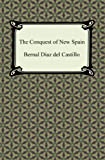Download The Conquest of New Spain in PDF ePUB Free Online
