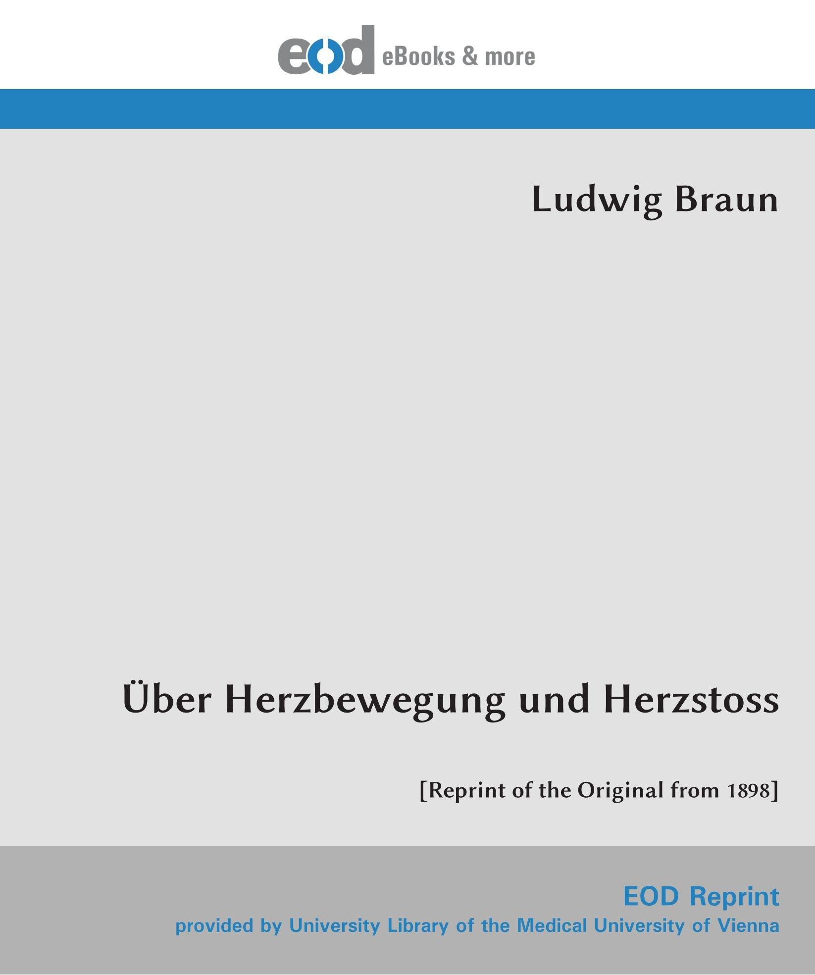 Download Über Herzbewegung und Herzstoss: [Reprint of the Original from 1898] (German Edition) PDF