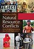 img - for Natural Resource Conflicts [2 volumes]: From Blood Diamonds to Rainforest Destruction book / textbook / text book