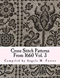 Cross Stitch Patterns From 1660 Vol. 3