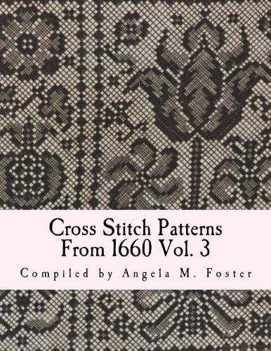 Cross Stitch Patterns From 1660 Vol. 3