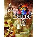 Legends 13