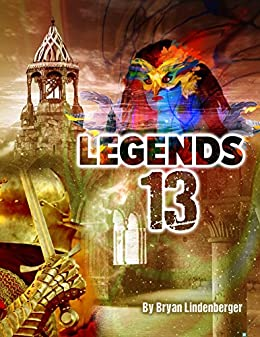 Legends 13 by [Lindenberger, Bryan]