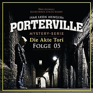 Die Akte Tori (Porterville 5) Hörbuch