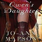 Owen's Daughter: A Novel | Jo-Ann Mapson