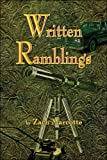 Written Ramblings, Zachary Marcotte, 1424185084
