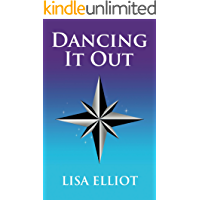 Dancing It Out (English Edition)