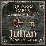 Julian - Königsmacher (Das Spiel der Könige 3) | Rebecca Gablé,Florian Bald